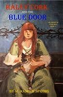 Haley Cork And The Blue Door
