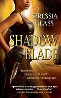 Shadow Blade (Shadowchasers, #1)