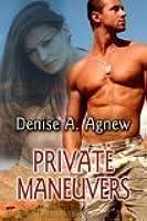 Private Maneuvers (Hot Zone, #3)