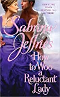 How to Woo a Reluctant Lady (Hellions of Halstead Hall #3)