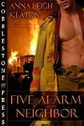 Five Alarm Neighbor