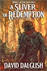 A Sliver of Redemption by David Dalglish