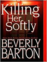 Killing Her Softly (Griffin Powell, #5)