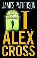 I, Alex Cross (Alex Cross, #16)