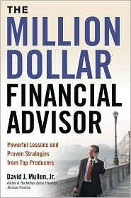 The-Million-Dollar-Financial-Advisor-Powerful-Lessons-and-Proven-Strategies-from-Top-Producers