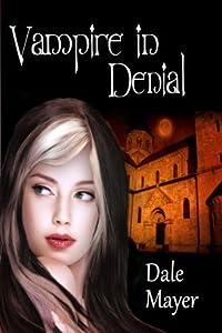 Vampire in Denial (Family Blood Ties, #1)