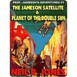 Professor Jamesons Interstellar Adventures #1: The Jameson Satellite & Planet of the Double Sun