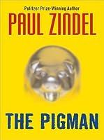 The Pigman (The Pigman, #1)