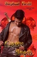 Captive Angels (Archangel, #2)