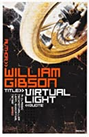Virtual Light (Bridge Trilogy, #1)