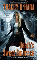 Death's Sweet Embrace (Dark Brethren, #2)