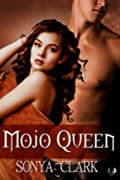Mojo Queen