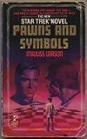 Pawns and Symbols (Star Trek, No 26)