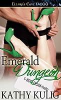 Emerald Dungeon (1-800-DOM-help)