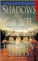 Shadows in Bronze (Marcus Didius Falco, #2)