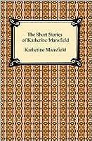 Katherine Mansfield's Short Stories (Norton Critical Edition)