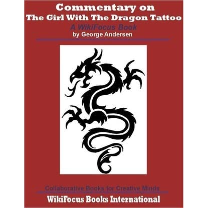 The girl with the dragon tattoo a wikifocus book by for Tattoo girl book