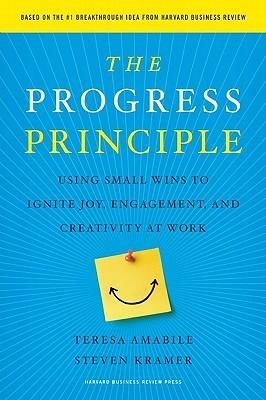 The Progress Principle by Teresa Amabile