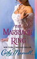 The Marriage Ring (Scandals and Seductions, #3)