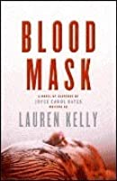 Blood Mask: A Novel of Suspense