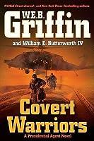 Covert Warriors (Presidential Agent, #7)