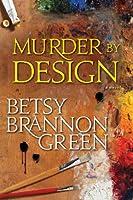 Murder by Design (Kennedy Killingsworth, #2)
