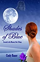 Shades of Blue (Memory Box Trilogy, #2)