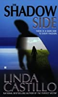 The Shadow Side (Berkley Sensation)