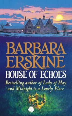 Download House Of Echoes By Barbara Erskine