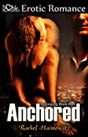 Anchored (Belonging, #1)