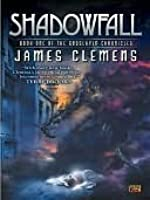 Shadowfall (Godslayer Chronicles, #1)