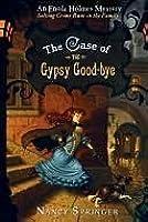 The Case of the Gypsy Good-Bye (Enola Holmes, #6)