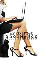 My Shifter Showmance (Shifting Reality, #1)