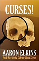 Curses! (Gideon Oliver Mystery, #5)