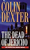 The Dead of Jericho (Inspector Morse, #5)