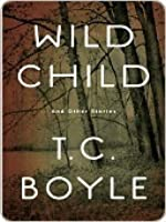 Wild Child and Other Stories