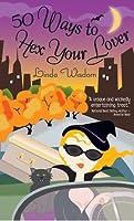 50 Ways to Hex Your Lover (Hex, #1)