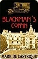 Blackman's Coffin (Sam Blackman, #1)