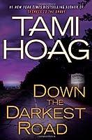 Down the Darkest Road (Oak Knoll #3)