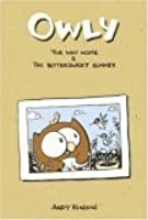Owly, Volume 1:  The Way Home & The Bittersweet Summer (Owly, #1)