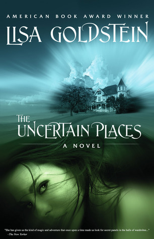 Lisa Goldstein - The Uncertain Places