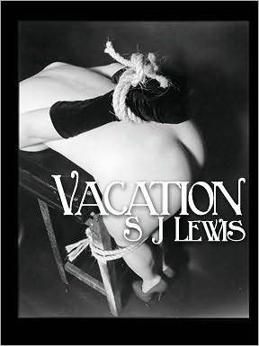Vacation by S.J. Lewis