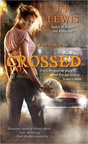 Crossed (Void City, #3)