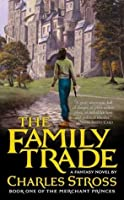 The Family Trade (The Merchant Princes, #1)
