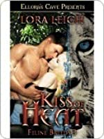 Kiss of Heat (Breeds, #4)