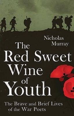 The Red Sweet Wine Of Youth by Nicholas  Murray