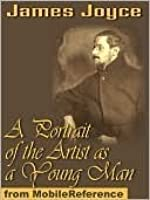 a portrait of the artist as a young man by james joyce a portrait of the artist as a young man