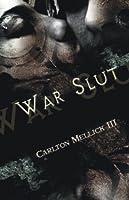 War Slut 94