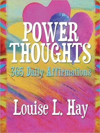 Power Thoughts- 365 Daily Affirmat