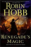 Renegade's Magic (Soldier Son, #3)